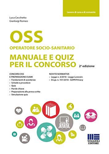 OSS Operatoresocio-sanitario. Manuale e quiz