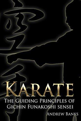 Karate: The Guiding Principles of Gichin Funakoshi sensei by Andrew Banks (2013-07-14)