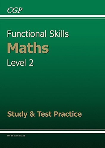 Functional Skills Maths Level 2 - Study & Test Practice by CGP Books (2012-12-21)