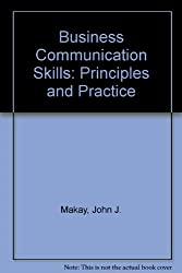 Business Communication Skills: Principles and Practice
