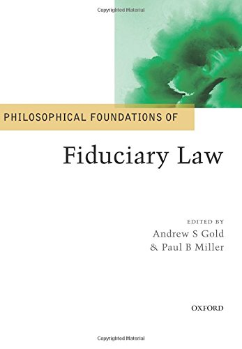 Philosophical Foundations of Fiduciary Law (Philosophical Foundations of Law)