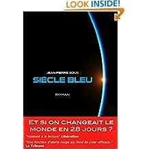 Siècle bleu (French Edition)