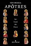 Apôtres: Sur les pas des Douze