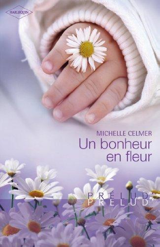 Un bonheur en fleur (Prelud' t. 289)