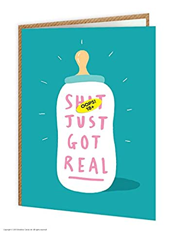 Funny Humorous 'Sh*t Just Got Real' New Baby Boy Girl Greetings Card