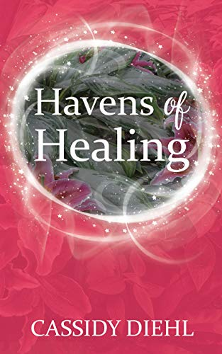 Havens of Healing (English Edition)