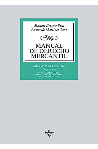 Descargar gratis Manual de Derecho Mercantil: Vol. II. Contratos mercantiles. Derecho de los títulos de Manuel Broseta Pont