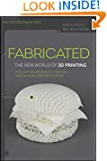 #9: Fabricated: The New World of 3D Printing