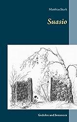 Suasio: Gedichte und Sentenzen