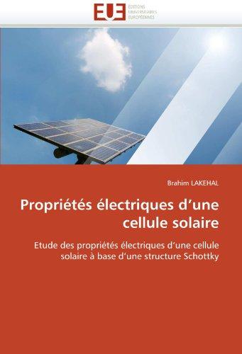 Propriétés électriques d''une cellule solaire par Brahim LAKEHAL