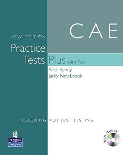Cae Practice Tests Plus with Key. Nick Kenny, Jacky Newbrook by Nick Kenny (2010-07-01)