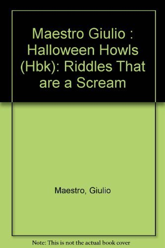 Halloween Howls: Riddles that Are a Scream by Giulio Maestro (1983-09-08)