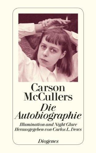 Buchseite und Rezensionen zu 'Autobiographie: Illumination and Night Glare' von Carson McCullers