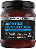 GloryFeel Creatin Monohydrat Pulver 500g - 100% Rein und Laborgeprüft - Markenqualität Vegan und ohne Zusätze hergestellt in Deutschland
