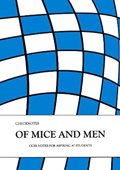 Checknotes 'Of Mice and Men' GCSE Revision Notes for Aspiring A* Students (English Edition) de [Sheridan, A.R.]