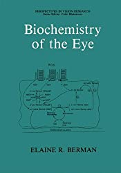 Biochemistry of the Eye (Perspectives in Vision Research)