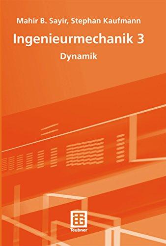 Ingenieurmechanik 3: Dynamik