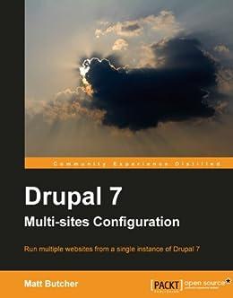 Drupal 7 Multi Sites Configuration von [Butcher, Matt]