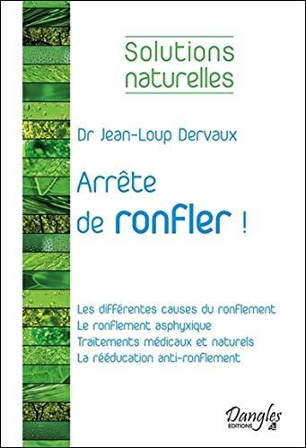 Arrête de ronfler ! par Jean-Loup Dervaux