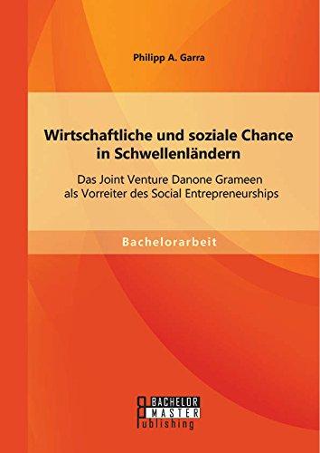 wirtschaftliche-und-soziale-chance-in-schwellenlandern-das-joint-venture-danone-grameen-als-vorreite