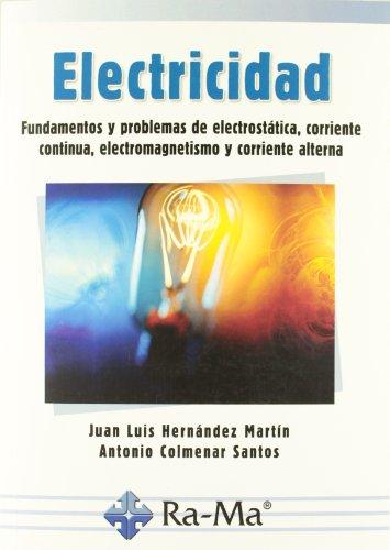 Electricidad - Fundamentos Y Problemas De Electrostática