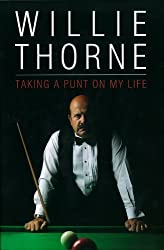 By Willie Thorne - Willie Thorne - Taking A Punt On My Life
