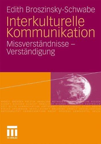 Interkulturelle Kommunikation: Missverständnisse und Verständigung