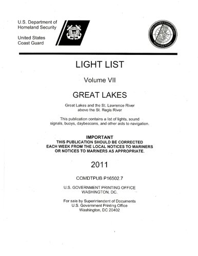 Light List, 2011, V. 7, Great Lakes and the St. Lawrence River Above the St. Regis River