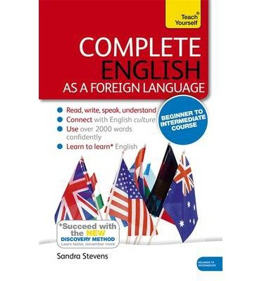 [(Complete English as a Foreign Language (Learn English as a Foreign Language with Teach Yourself))] [ By (author) Sandra Stevens ] [August, 2014]