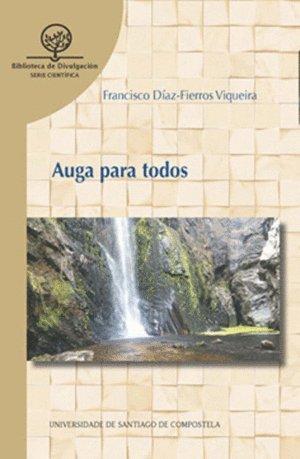 Auga para Todos por FRANCISCO DIAZ-FIERROS VIQUEIRA