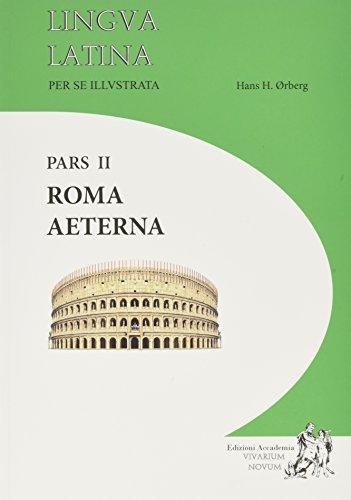 Lingua Latina Per Se Illustrata. Rōma aeterna + Indicēs