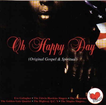 Oh Happy Day (Original Gospel & Spiritual)