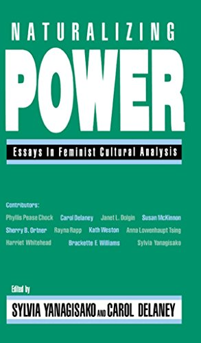 Naturalizing Power: Essays in Feminist Cultural Analysis (English Edition)