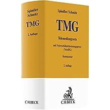 TMG: Telemediengesetz mit Netzwerkdurchsetzungsgesetz (Gelbe Erläuterungsbücher)