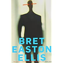 American Psycho by Bret Easton Ellis (2011-04-01)