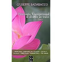 Psicología Transpersonal al alcance de todos Vol. 1 (Instituto Badaracco-Psicología Transpersonal nº 3)