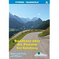 Rundtour über die Postalm bei Salzburg - FitViewer Indoor Video Cycling Österreich