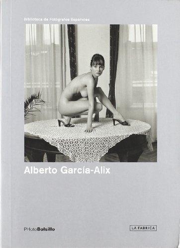 Descargar Libro Alberto García - alix de Alberto Garcia-Alix