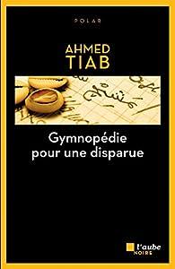 Gymnopédie pour une disparue par Tiab