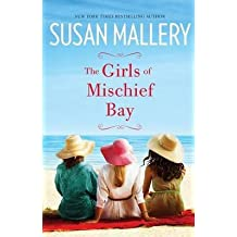 [(The Girls of Mischief Bay)] [By (author) Susan Mallery] published on (March, 2015)