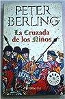 Cruzada de los niños, la ) par Berling