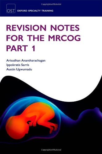 By Arisudhan Anantharachagan - Revision Notes for the MRCOG Part 1 (Oxford Specialty Training: Revision Texts)