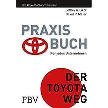 Der Toyota Weg Praxisbuch