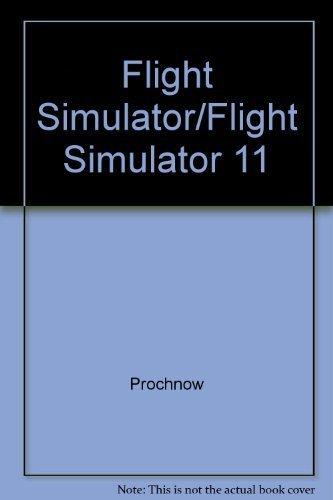 Flight Simulator and Flight Simulator II: 82 Challenging New Adventures by Prochnow, Dave (1987) Paperback