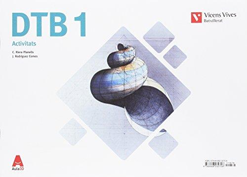 DTB ACTIVITATS (DIBUIX TECNIC BATX) AULA 3D: DTB 1. Dibuix Tècnic. Activitats. Aula 3D: 000001 - 9788468232706
