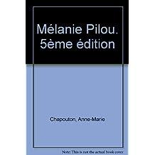 Mélanie Pilou. 5ème édition