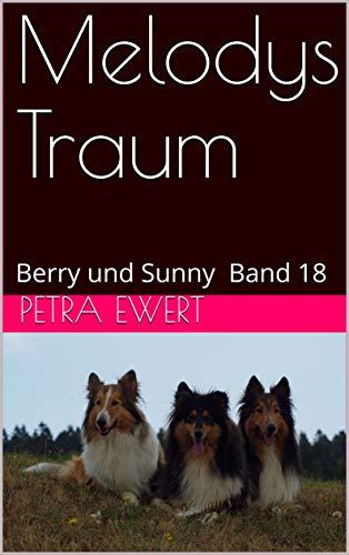 Melodys Traum: Berry und