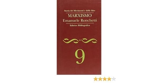 Amazon.it: Marxismo Emanuele Ronchetti Libri