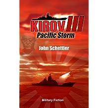 Kirov III-Pacific Storm (Kirov Series Book 3) (English Edition)