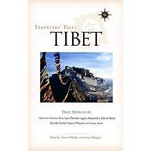 Travelers' Tales Tibet: True Stories (Travelers' Tales Guides)